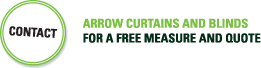 Contact Arrow Curtains And Blinds For A Free Measure And Quote